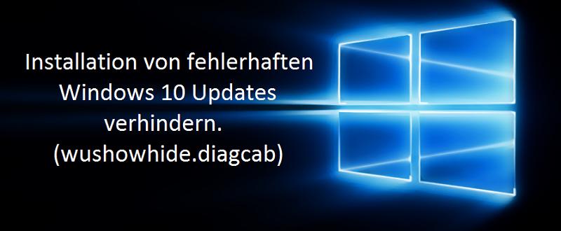 Installation-von-fehlerhaften-oder-defekten-Windows-10-Updates-verhindern_-wushowhide_diagcab.png