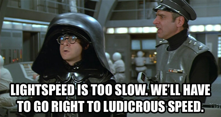 spaceballs_ludicrous_speed.jpeg
