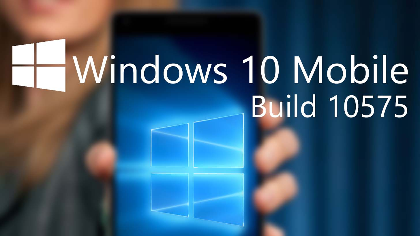 Windows 10 Mobile Build 10575