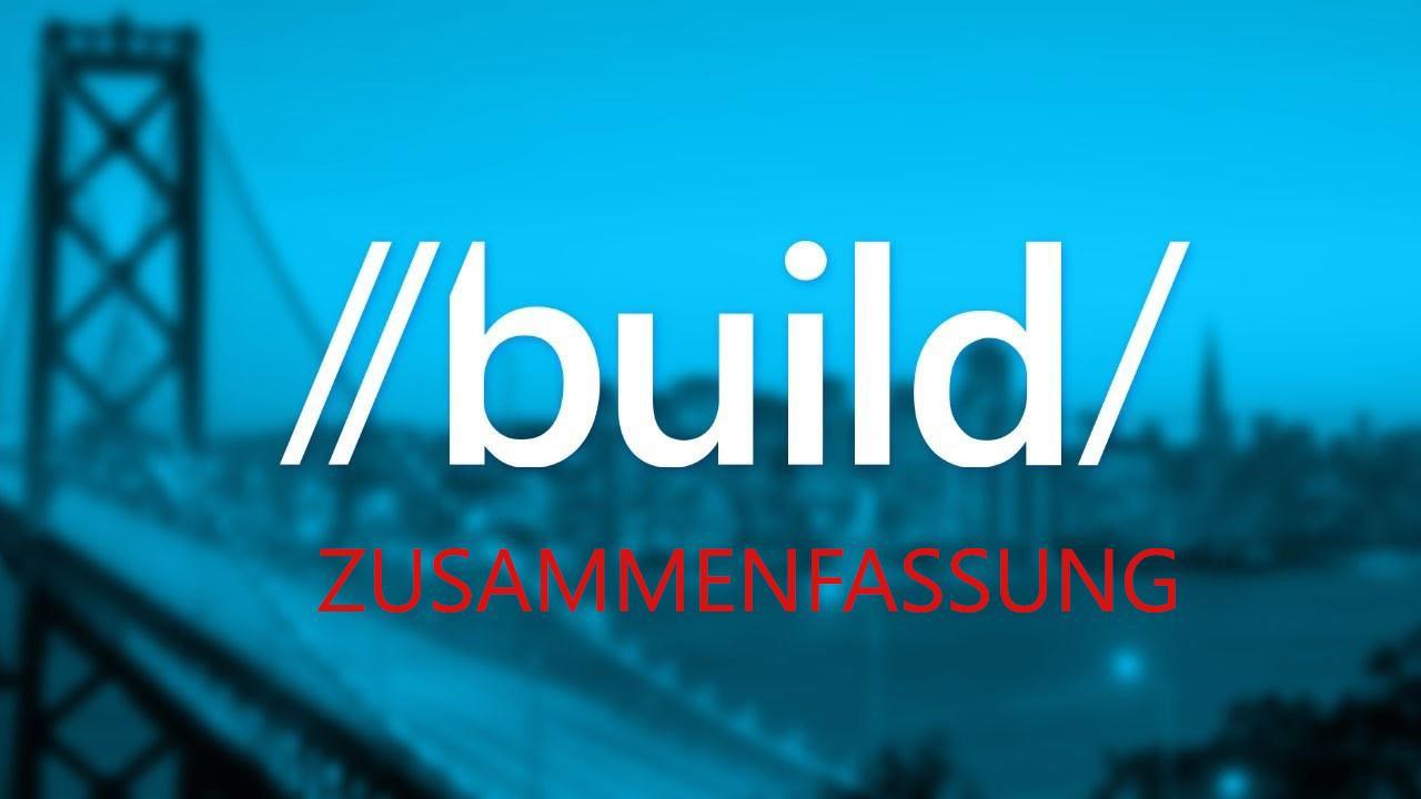 Build 2016 Zusammenfassung