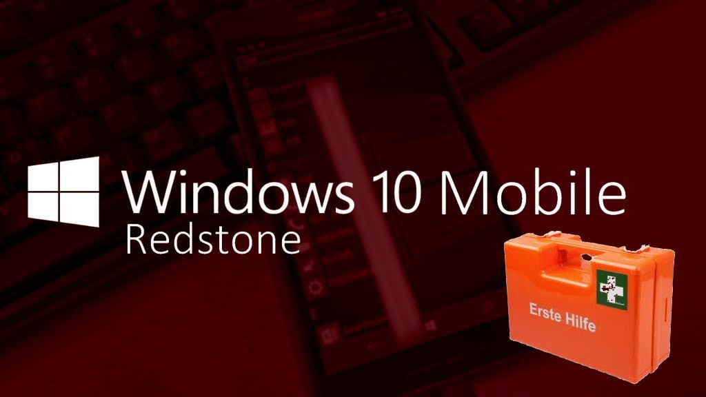 Windows 10 Mobile Redstone Build nachgebessert