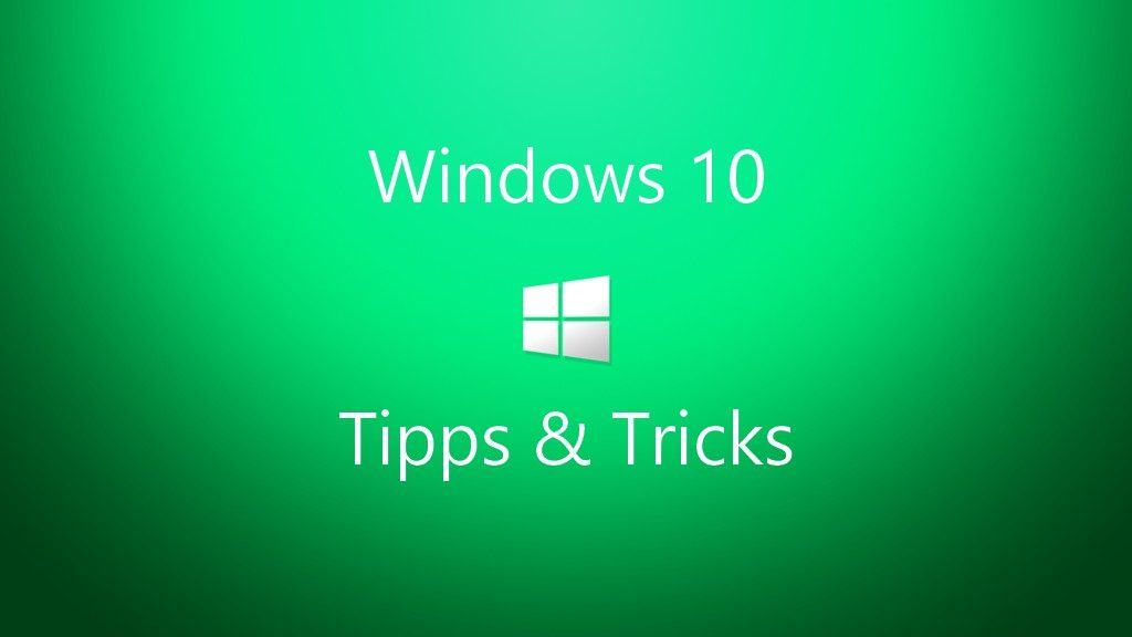 windows-10-tipps-tricks_gruen