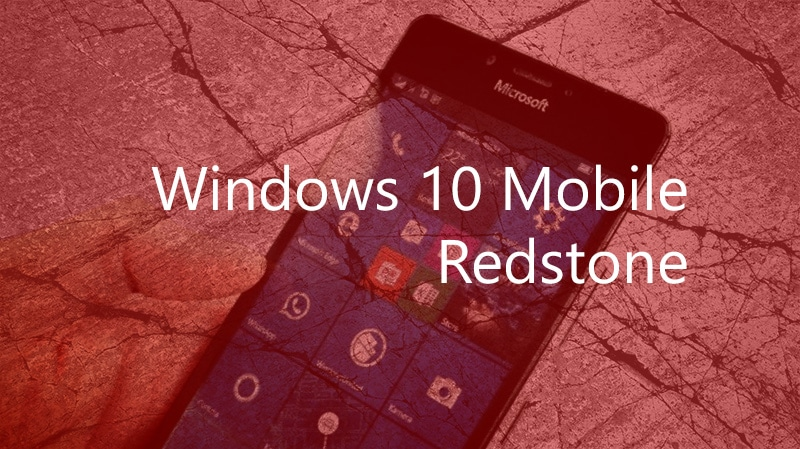 Windows 10 Mobile Redstone Builds
