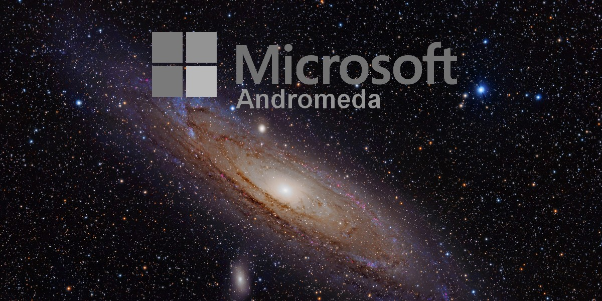 Andromeda Microsoft